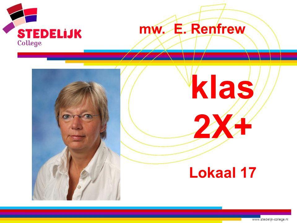 mw. E. Renfrew klas 2X+ Lokaal 17
