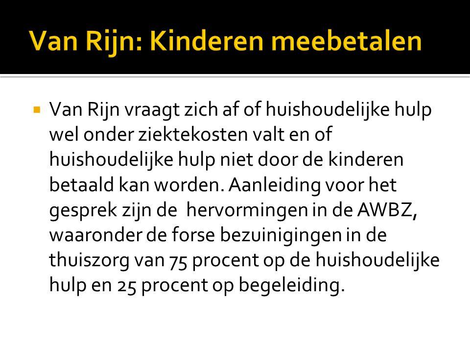Van Rijn: Kinderen meebetalen