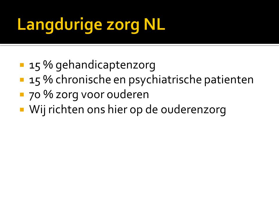Langdurige zorg NL 15 % gehandicaptenzorg