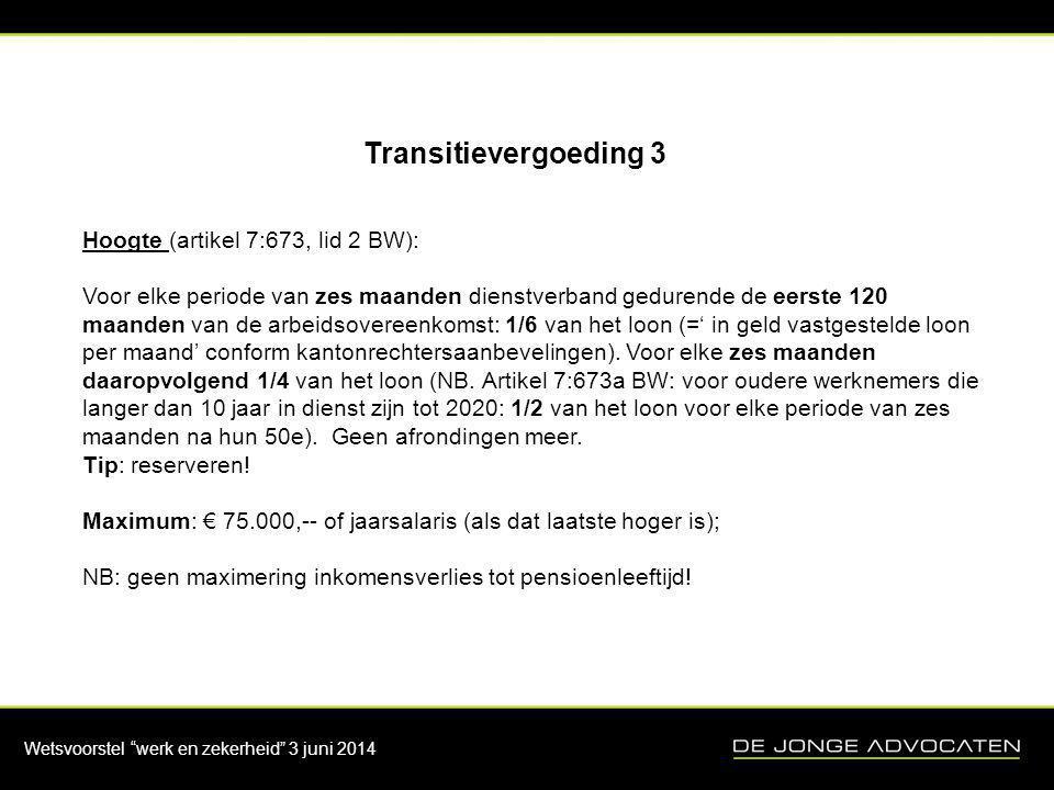 Transitievergoeding 3 Hoogte (artikel 7:673, lid 2 BW):
