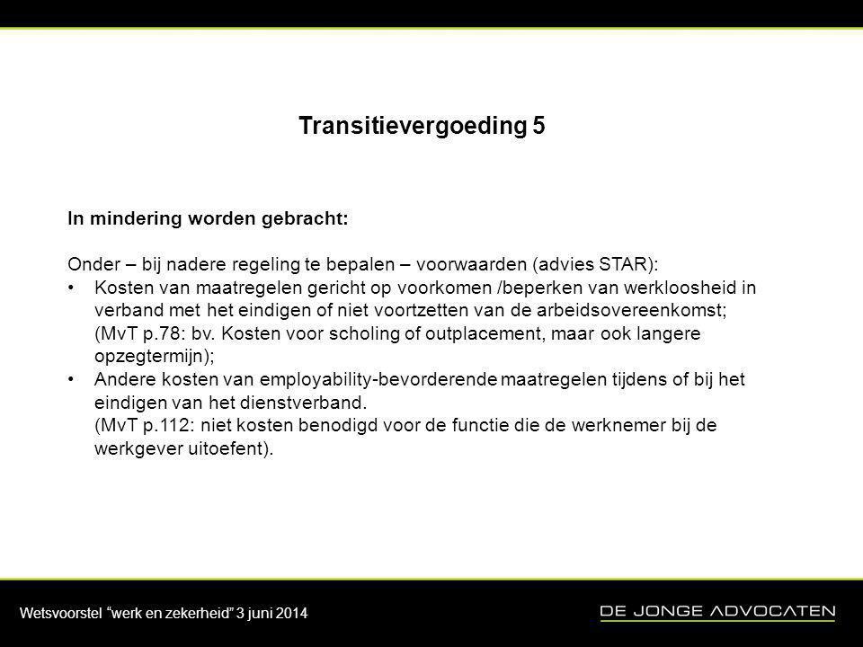 Transitievergoeding 5 In mindering worden gebracht: