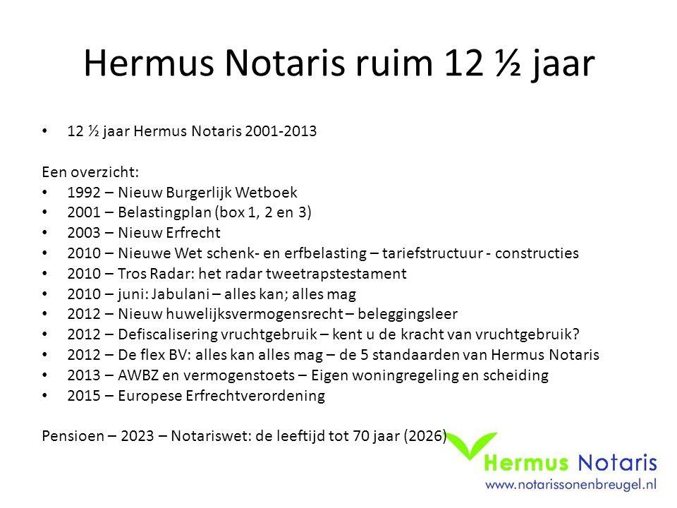 Hermus Notaris ruim 12 ½ jaar