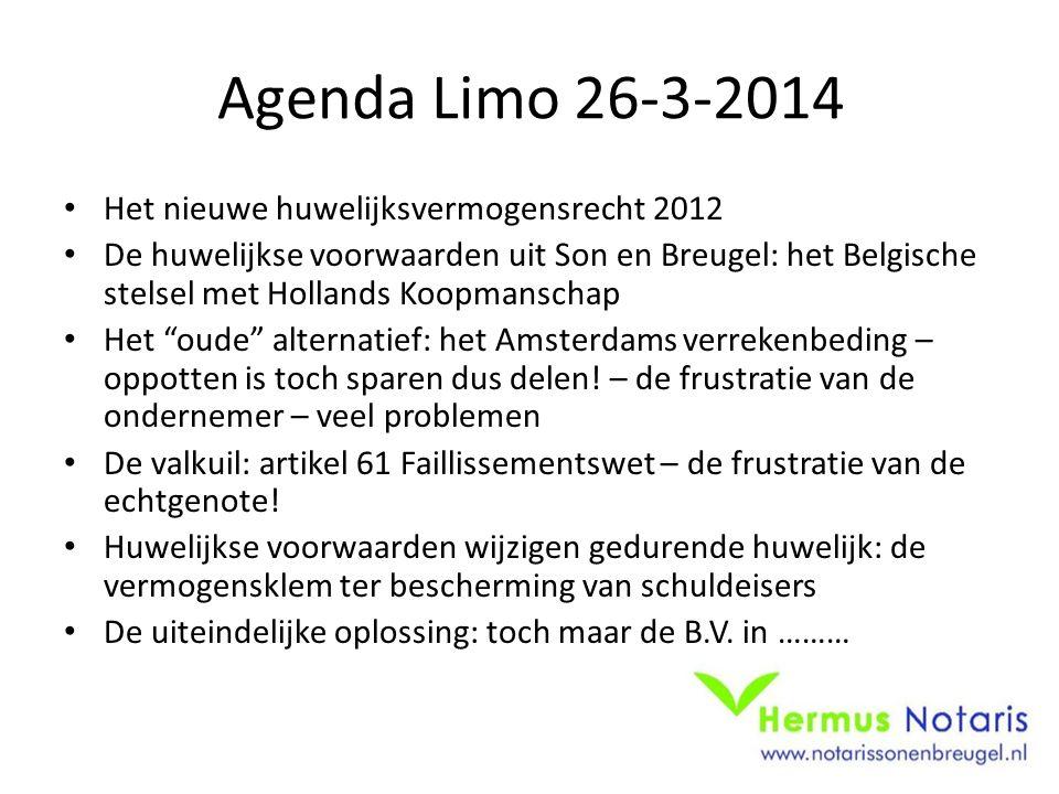 Agenda Limo 26-3-2014 Het nieuwe huwelijksvermogensrecht 2012