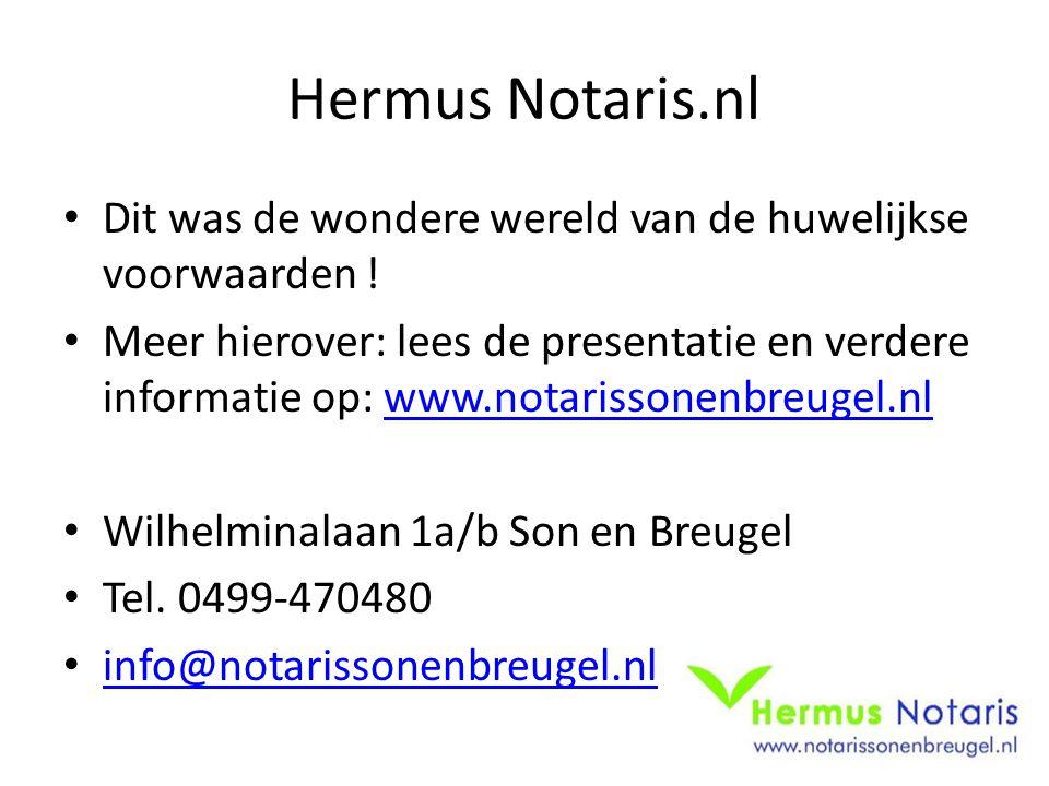 Hermus Notaris.nl Dit was de wondere wereld van de huwelijkse voorwaarden !