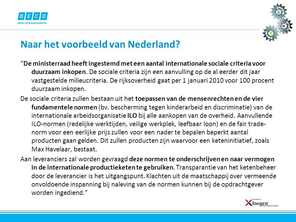 Naar het voorbeeld van Nederland