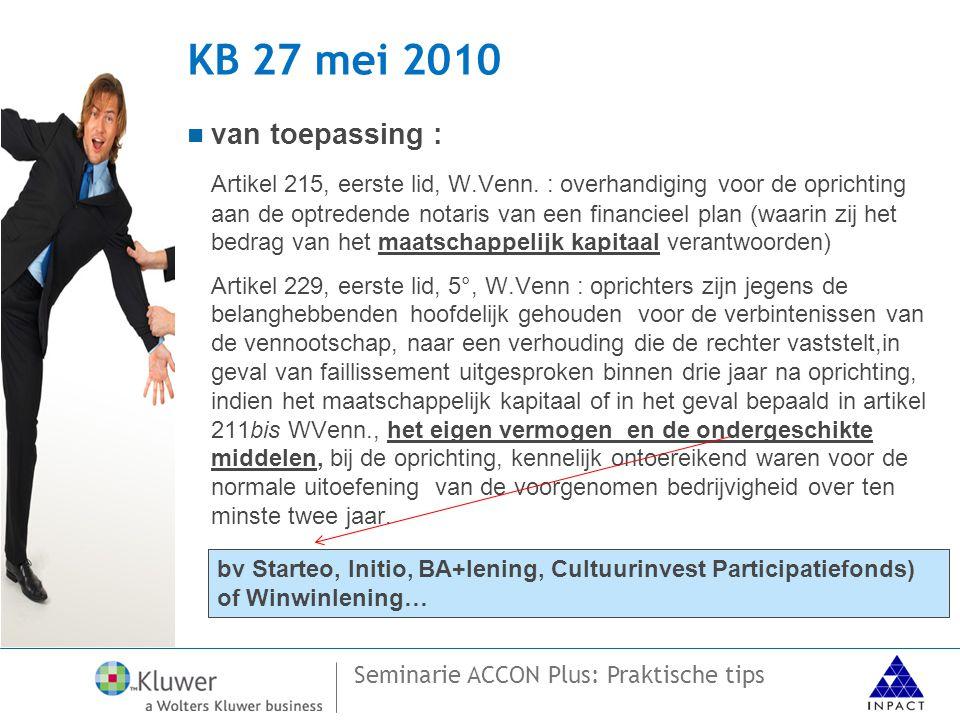 KB 27 mei 2010 van toepassing :