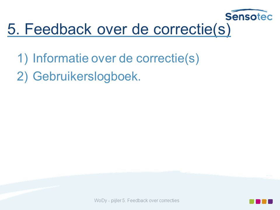 5. Feedback over de correctie(s)
