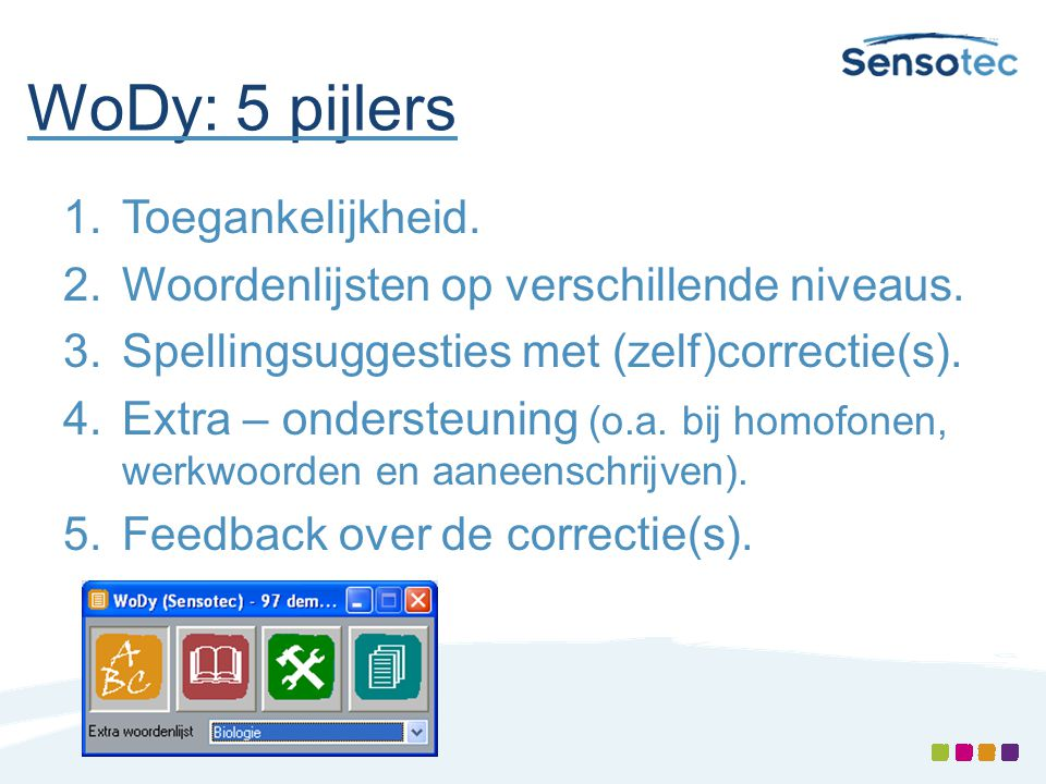 WoDy: 5 pijlers Toegankelijkheid.