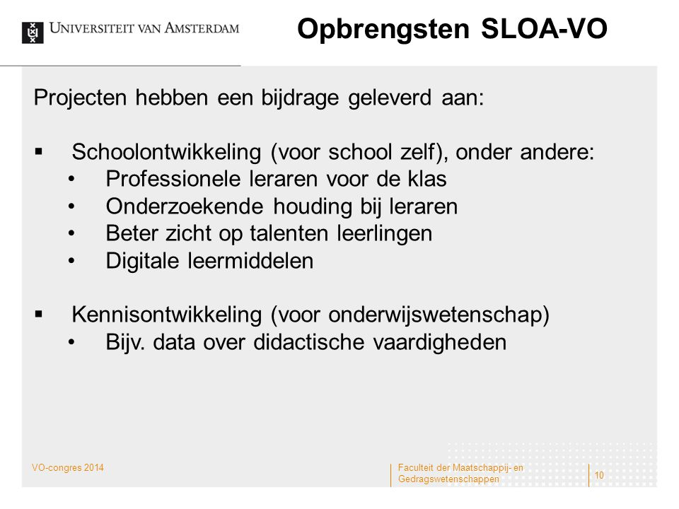 Opbrengsten SLOA-VO Projecten hebben een bijdrage geleverd aan: