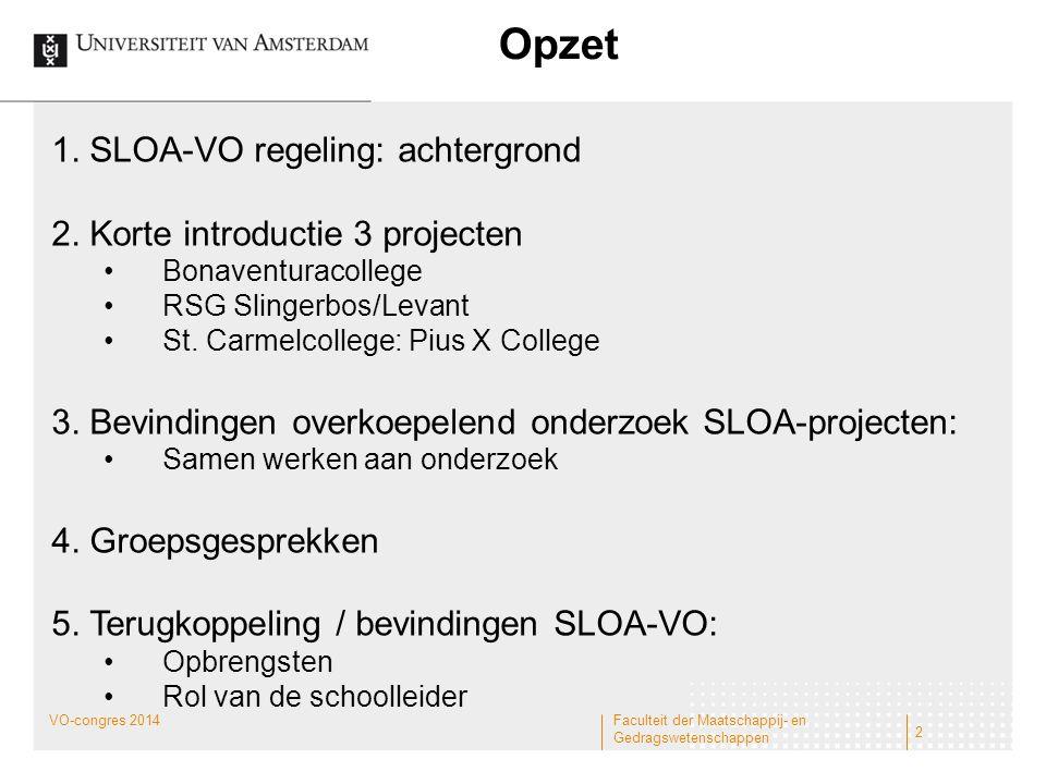 Opzet 1. SLOA-VO regeling: achtergrond