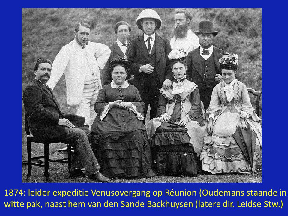 1874: leider expeditie Venusovergang op Réunion (Oudemans staande in