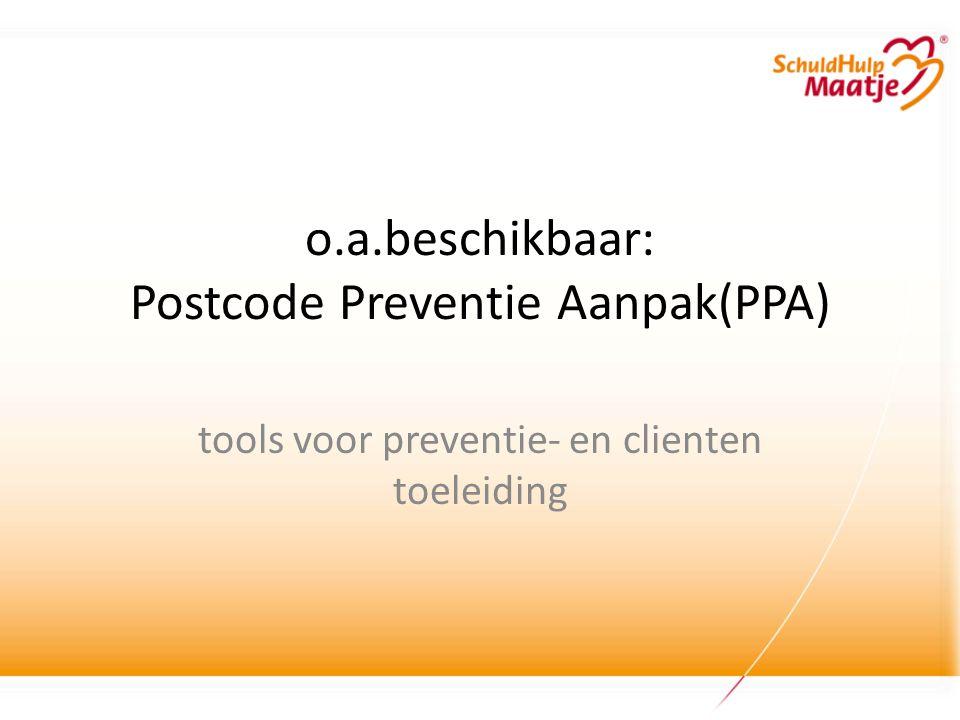 o.a.beschikbaar: Postcode Preventie Aanpak(PPA)