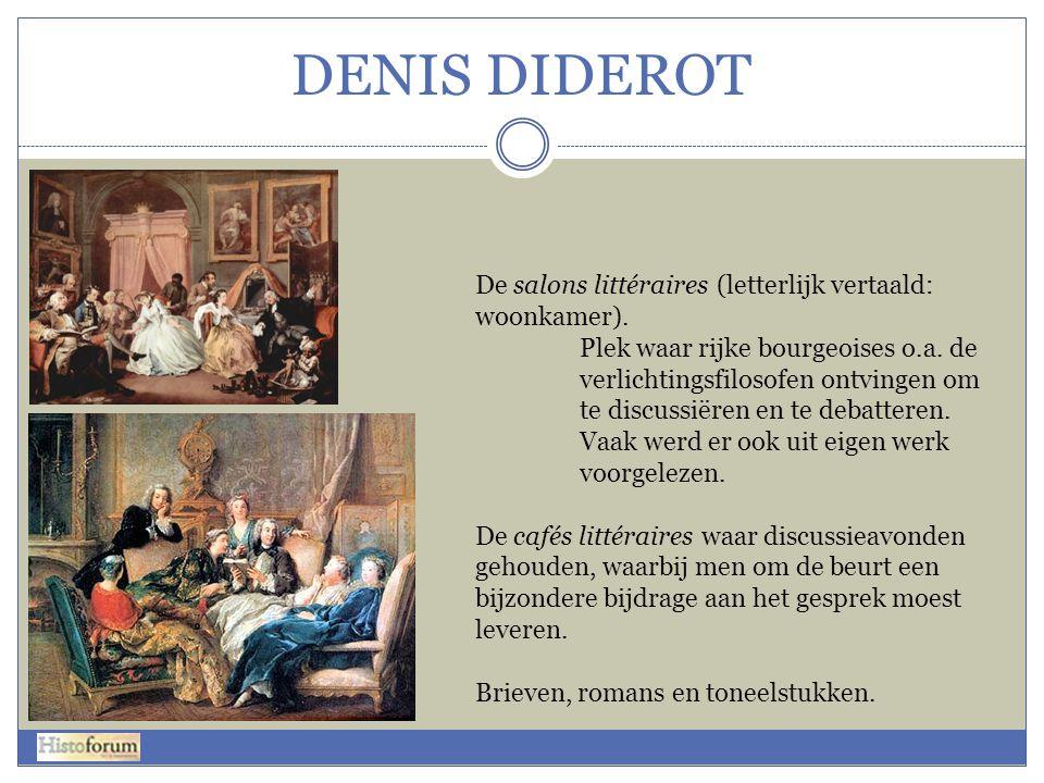 DENIS DIDEROT De salons littéraires (letterlijk vertaald: woonkamer).