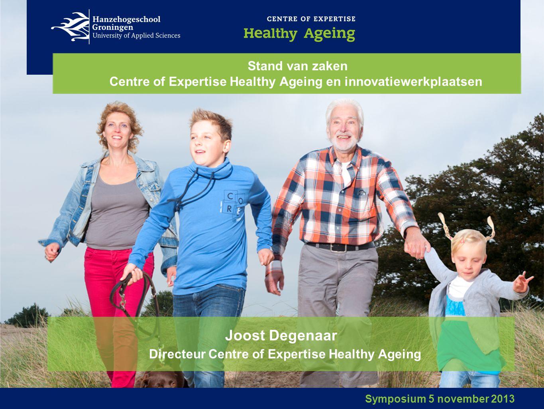 Joost Degenaar Directeur Centre of Expertise Healthy Ageing