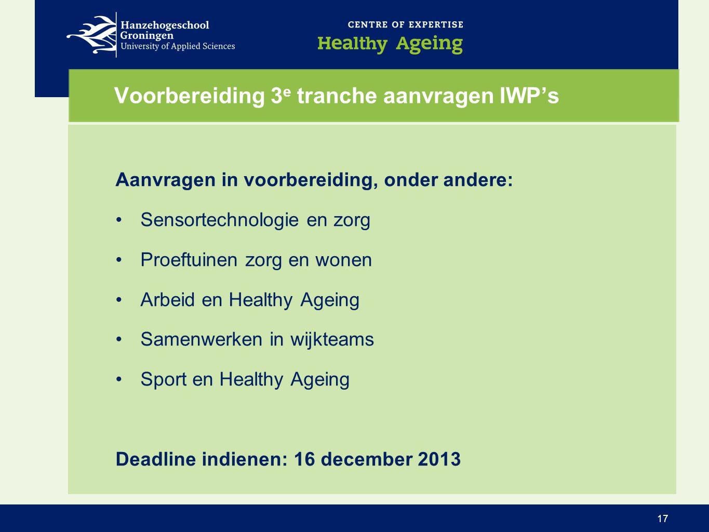 Voorbereiding 3e tranche aanvragen IWP's