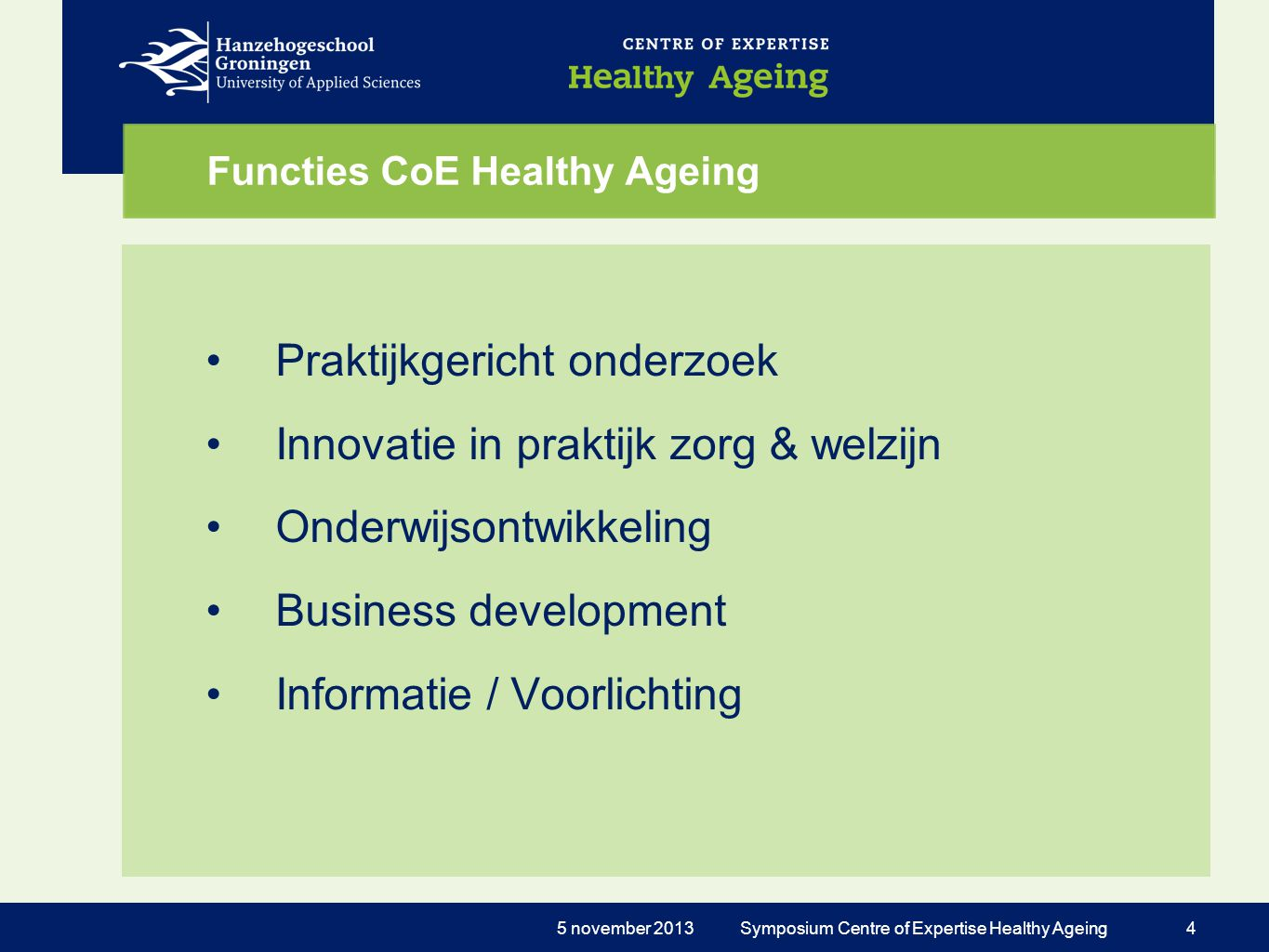 Functies CoE Healthy Ageing