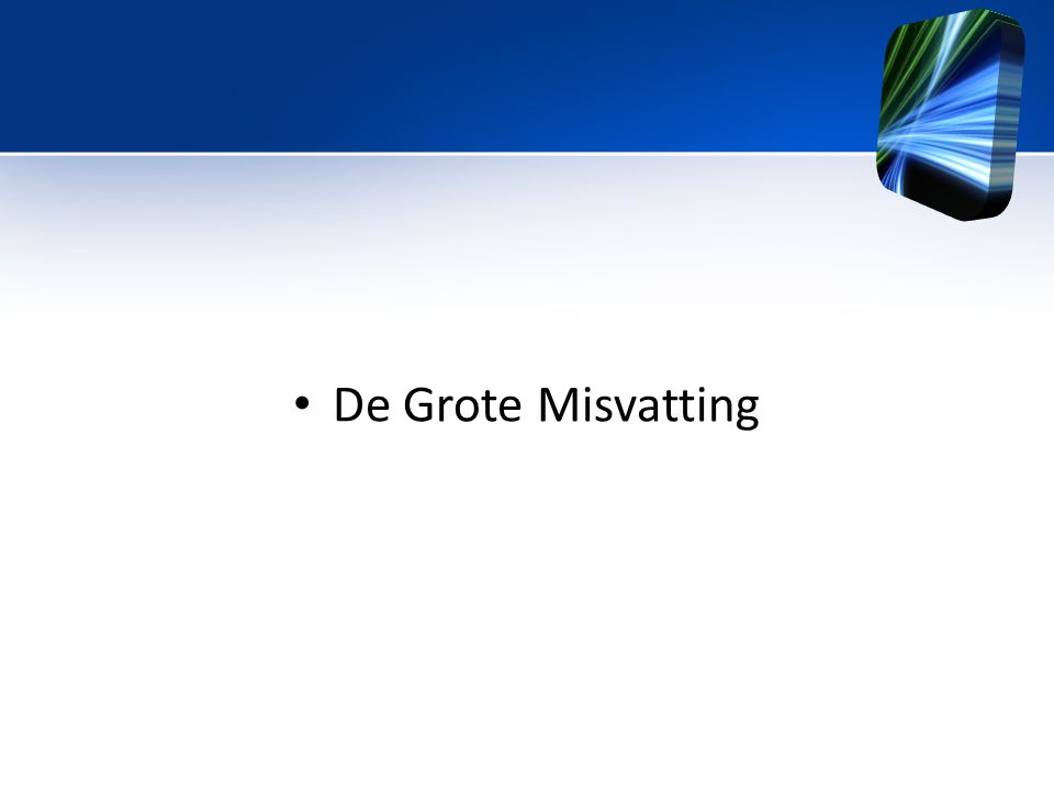 Title De Grote Misvatting FirstName LastName – Activity / Group
