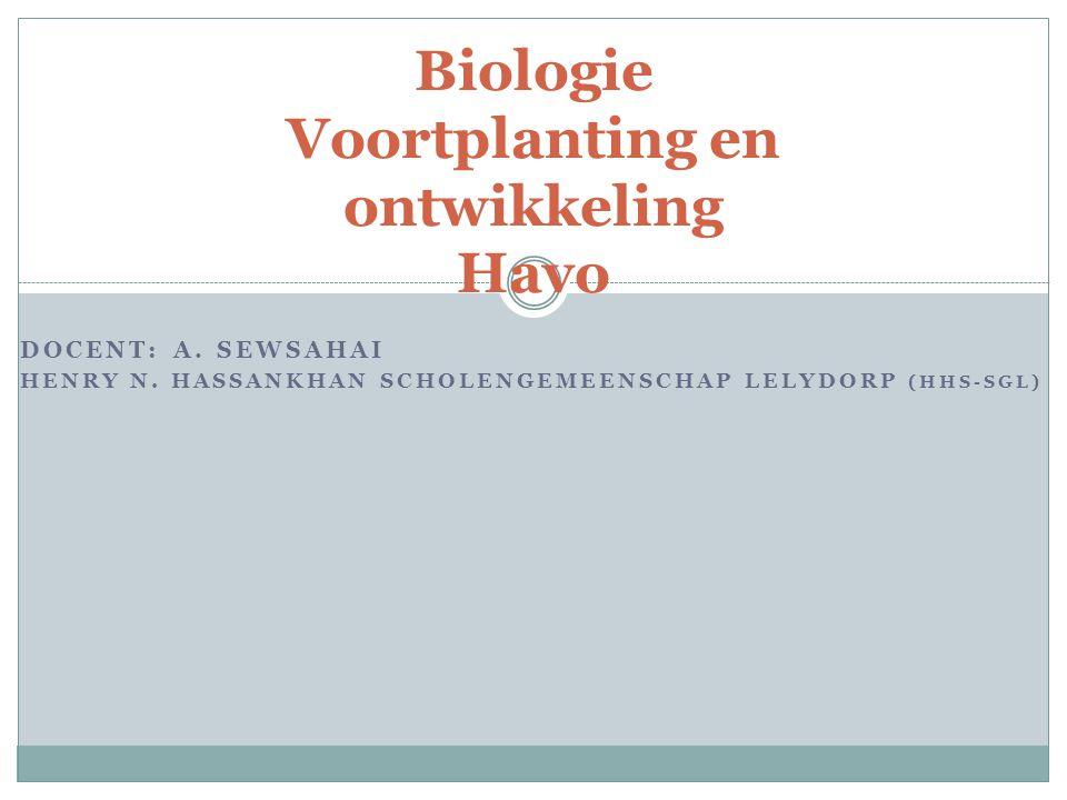 Biologie Voortplanting en ontwikkeling Havo