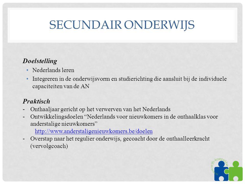 Secundair onderwijs Doelstelling Praktisch Nederlands leren