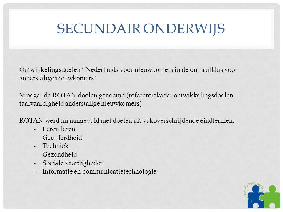 Secundair onderwijs Ontwikkelingsdoelen ' Nederlands voor nieuwkomers in de onthaalklas voor anderstalige nieuwkomers'
