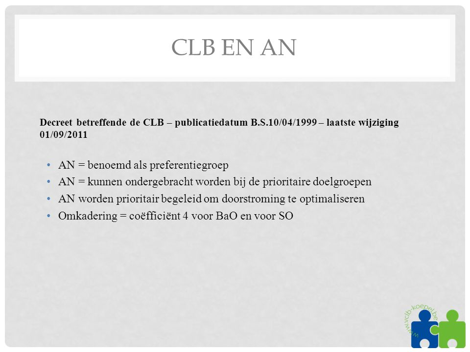 CLB en AN AN = benoemd als preferentiegroep