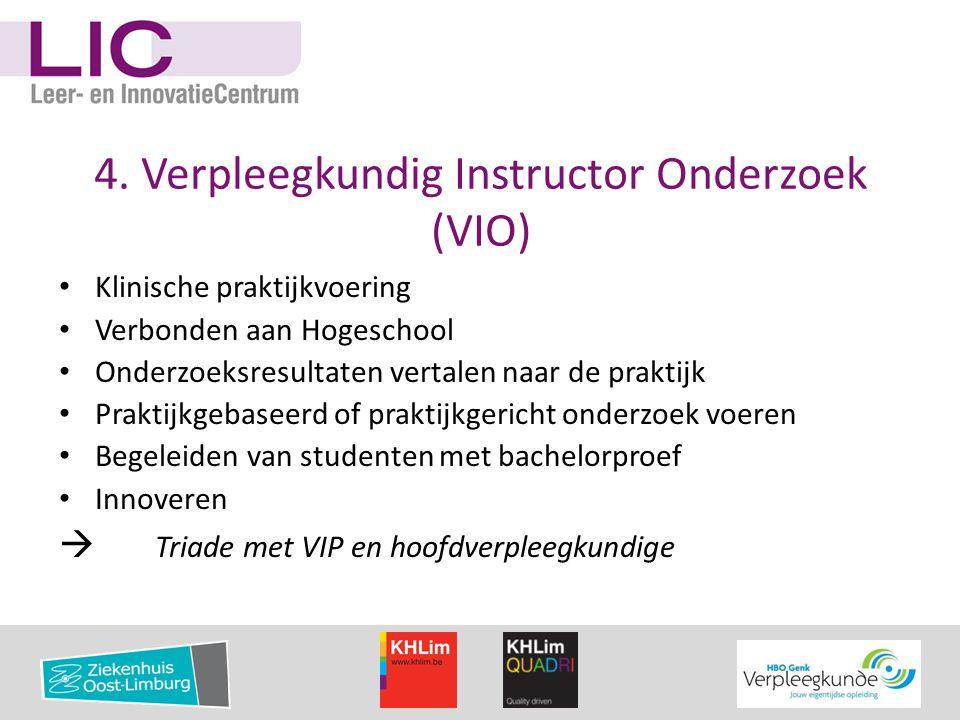 4. Verpleegkundig Instructor Onderzoek (VIO)