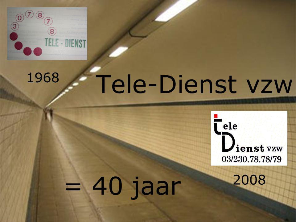 Tele-Dienst vzw 1968 = 40 jaar 2008