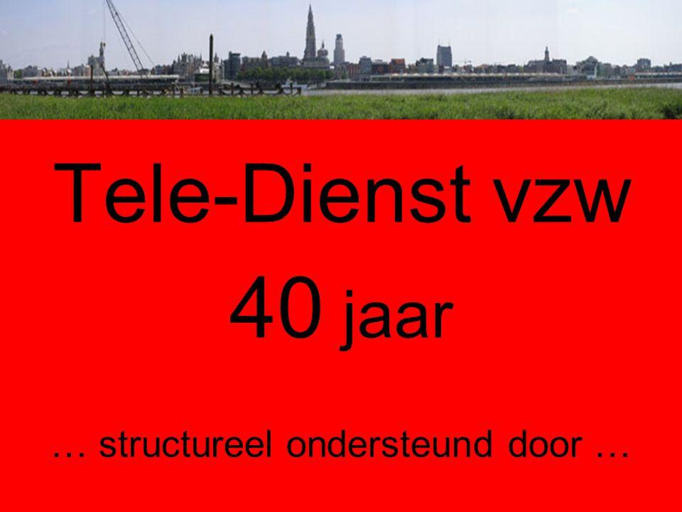 40 jaar … structureel ondersteund door …