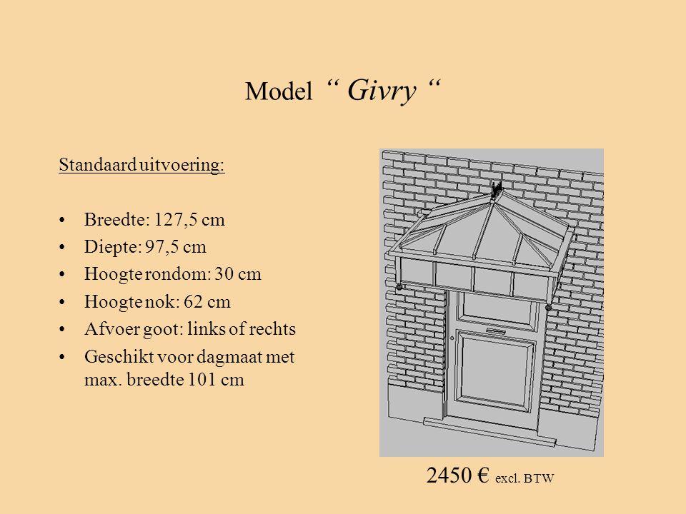 Model Givry 2450 € excl. BTW Standaard uitvoering: