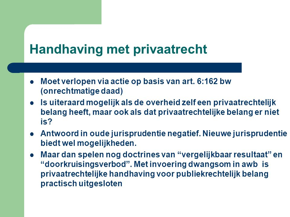 Handhaving met privaatrecht
