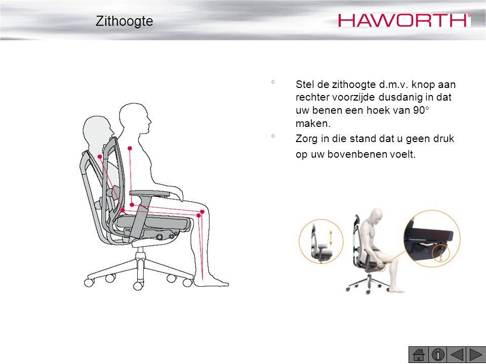 Zithoogte Stel de zithoogte d.m.v. knop aan rechter voorzijde dusdanig in dat uw benen een hoek van 90 maken.