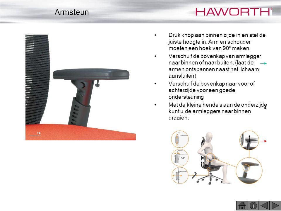 Armsteun Druk knop aan binnen zijde in en stel de juiste hoogte in. Arm en schouder moeten een hoek van 90º maken.