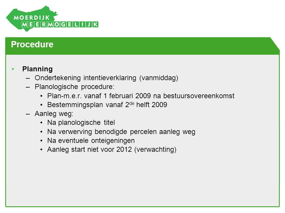 Procedure Planning Ondertekening intentieverklaring (vanmiddag)