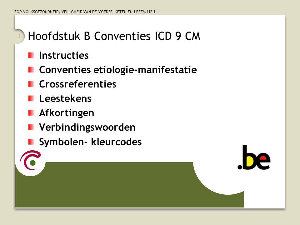 Hoofdstuk B Conventies ICD 9 CM