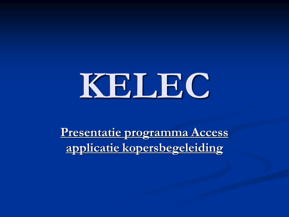 Presentatie programma Access applicatie kopersbegeleiding