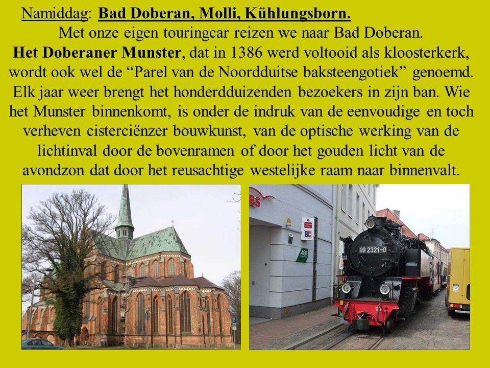 Met onze eigen touringcar reizen we naar Bad Doberan.