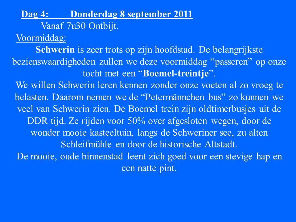 Dag 4: Donderdag 8 september 2011