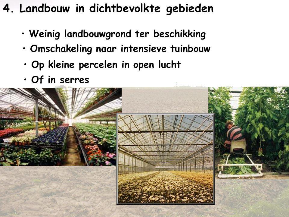 4. Landbouw in dichtbevolkte gebieden