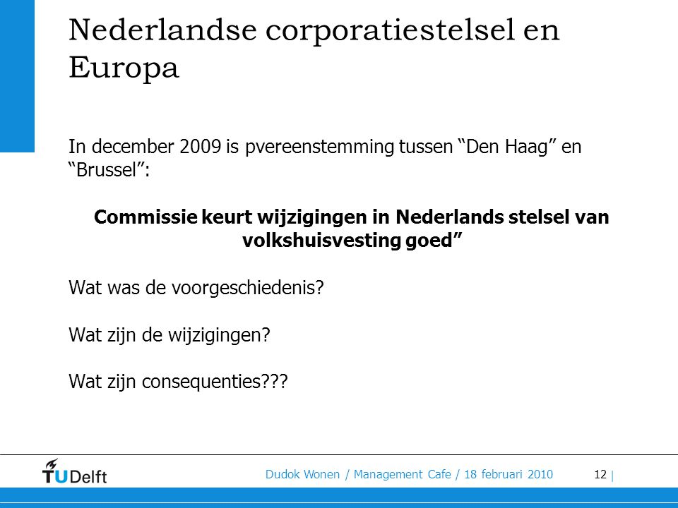 Nederlandse corporatiestelsel en Europa