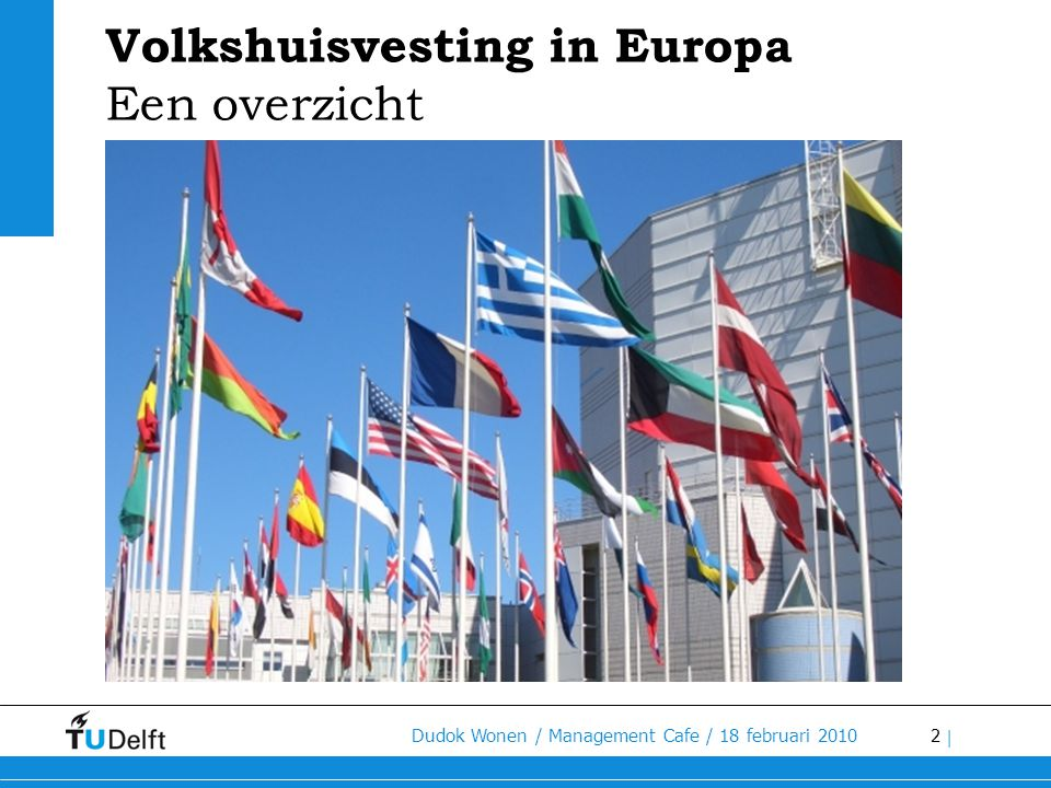 Volkshuisvesting in Europa Een overzicht