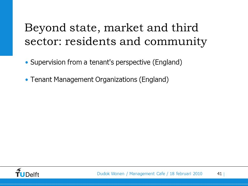 Beyond state, market and third sector: residents and community