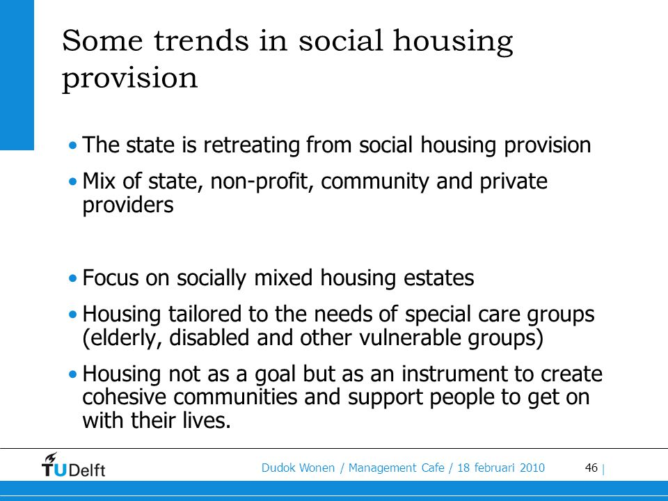 Some trends in social housing provision