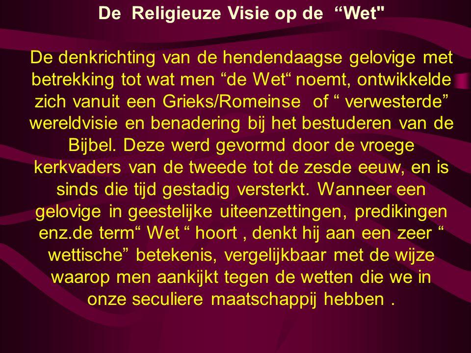 De Religieuze Visie op de Wet