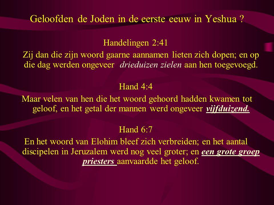 Geloofden de Joden in de eerste eeuw in Yeshua