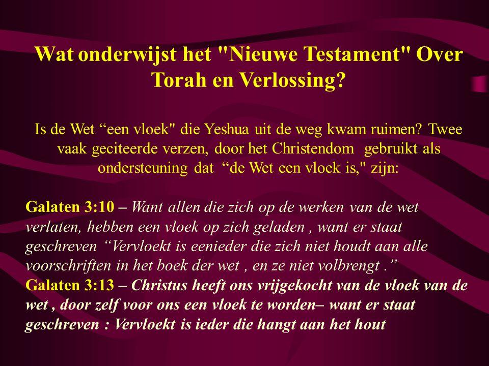 Wat onderwijst het Nieuwe Testament Over Torah en Verlossing