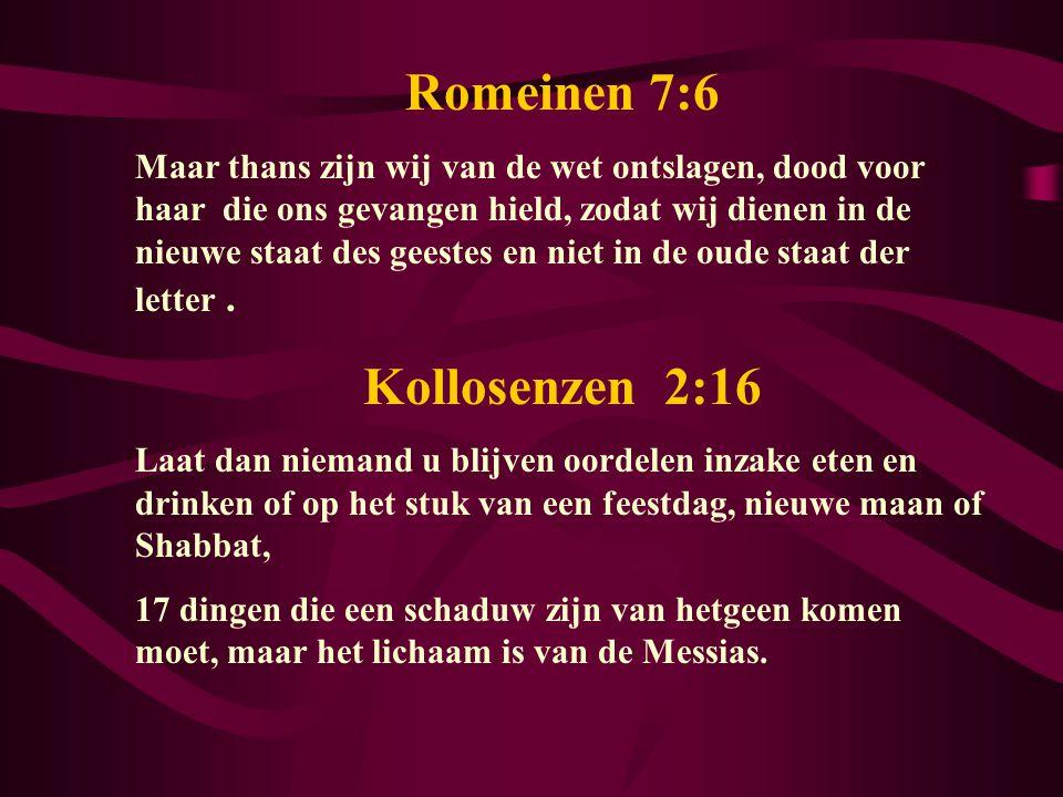 Romeinen 7:6 Kollosenzen 2:16