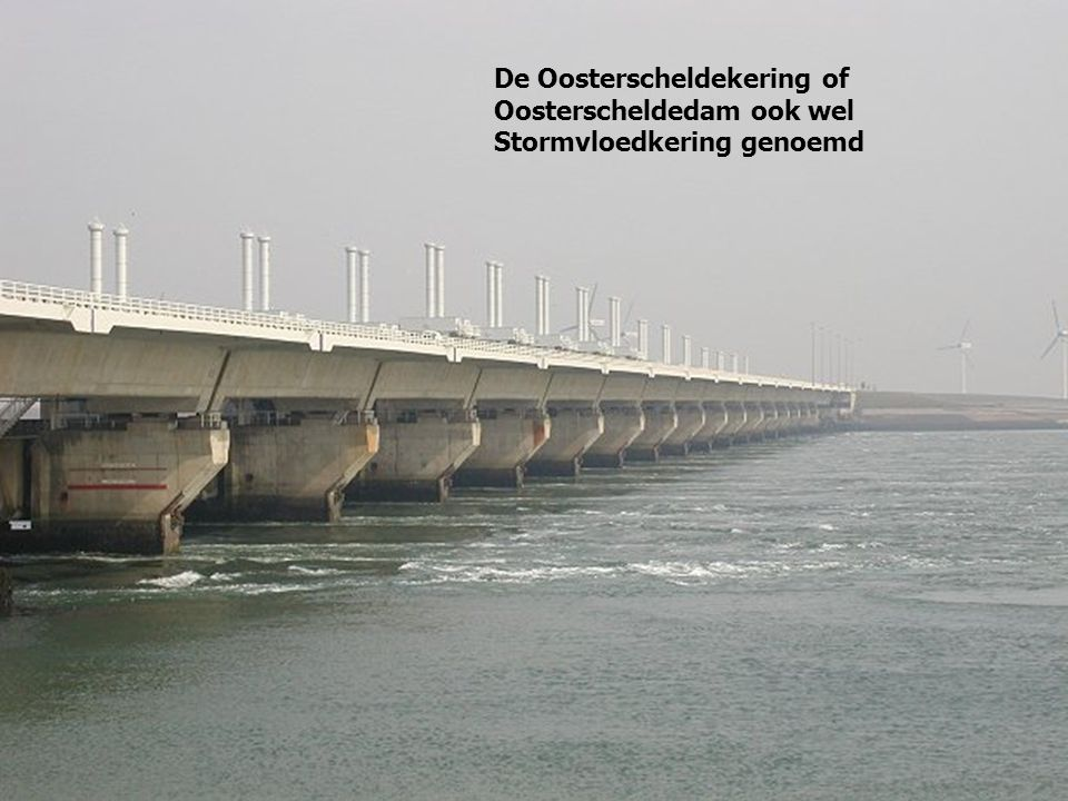 De Oosterscheldekering of