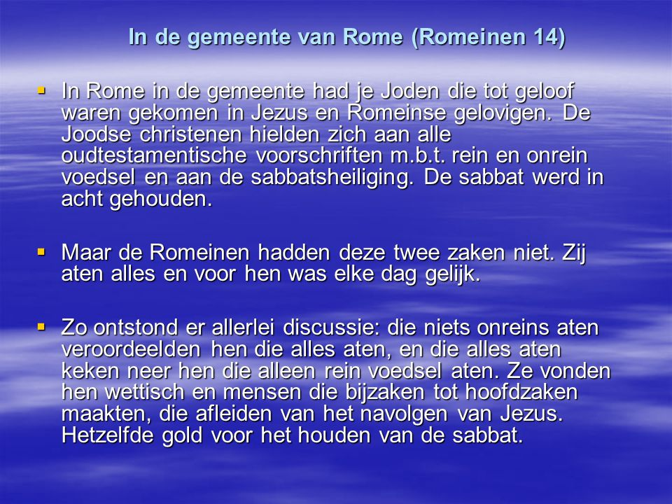 In de gemeente van Rome (Romeinen 14)