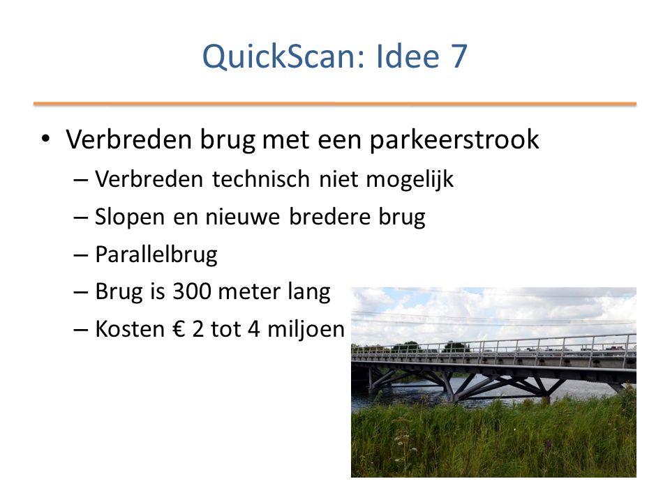 QuickScan: Idee 7 Verbreden brug met een parkeerstrook