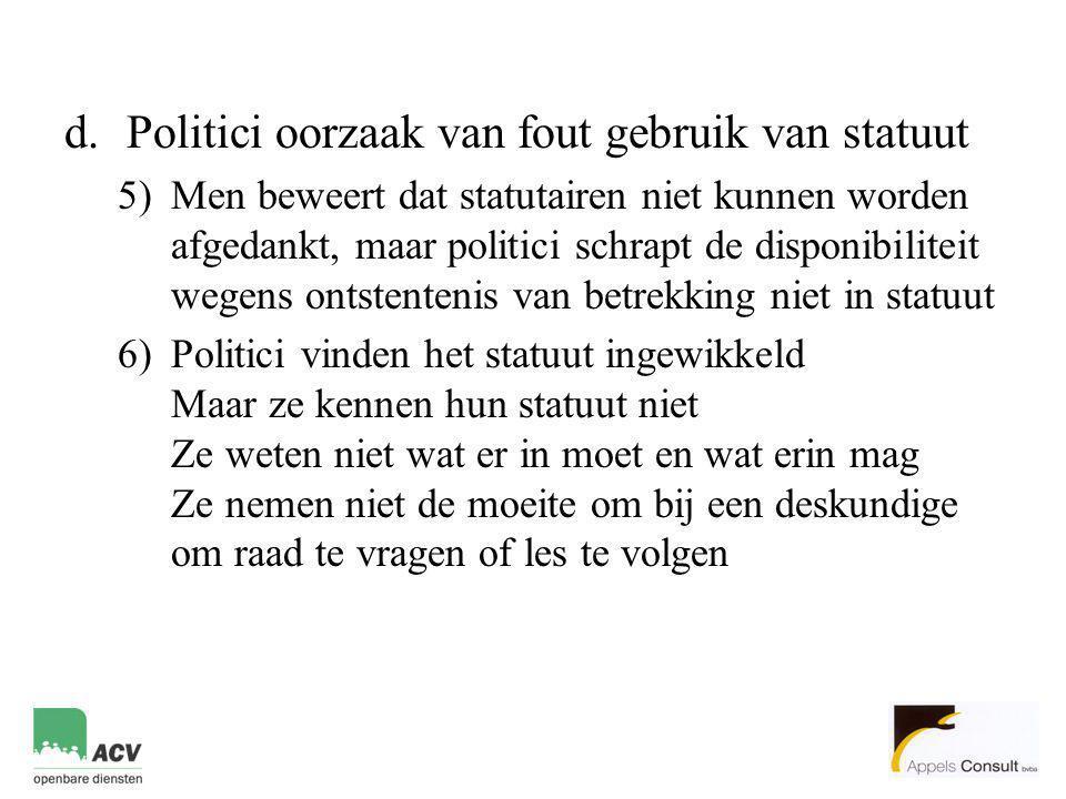 Politici oorzaak van fout gebruik van statuut